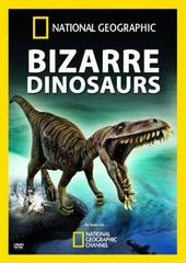National Geographic: Bizarre Dinosaurs