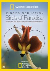 National Geographic: Winged Seduction - Birds of