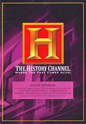 History Channel: Honor Deferred