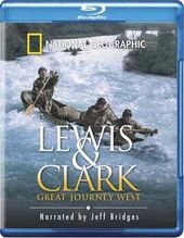 National Geographic - Lewis & Clark: Great