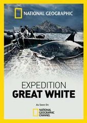 National Geographic: Expedition Great White
