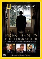 National Geographic: The President's Photographer
