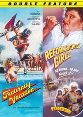 Fraternity Vacation / Reform School Girls
