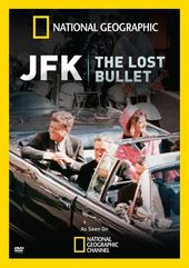 National Geographic - JFK: The Lost Bullet
