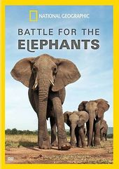 National Geographic - Battle for the Elephants