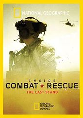 National Geographic - Inside Combat Rescue: The