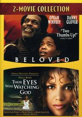 Beloved / Their Eyes Were Watching God (2-Movie