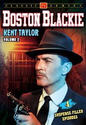 Boston Blackie - Volume 2: 4-Episode Collection -