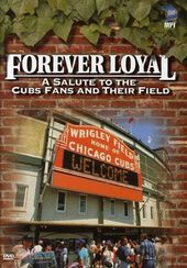 Baseball - Forever Loyal: Salute to Chicago Cubs