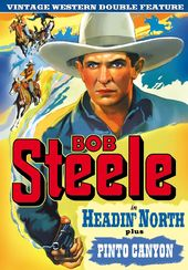 Bob Steele Double Feature: Headin' North (1930) /
