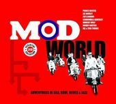 Mod World: Adventures in Ska, Soul, Blues & Jazz
