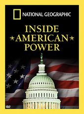 National Geographic - Inside American Power