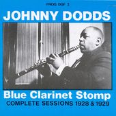 Blue Clarinet Stomp: Complete Sessions 1928 & 1929