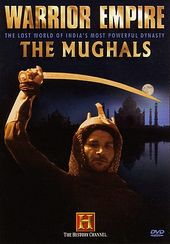 History Channel: Warrior Empire - The Mughals