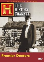 History Channel: In Search of History - Frontier