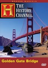 The History Channel: Modern Marvels Golden Gate