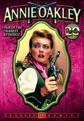 Annie Oakley, Volume 20: 4-Episode Collection -