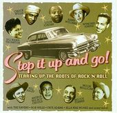 Step It Up and Go! Tearing Up the Roots of Rock