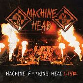 Machine F**king Head Live (2-CD)