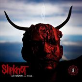 Antennas to Hell: The Best of Slipknot [Special