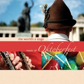 The World's A Stage: Music Of Oktoberfest (2-CD)