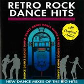Retro Rock Dance Hits: New Dance Mixes of the Big