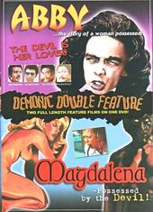 Demonic Double Feature: Abby / Magdalena,