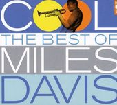 Cool: The Best of Miles Davis (2-CD)