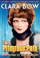 Clara Bow Double Feature: The Primrose Path