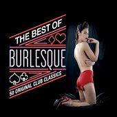 The Best of Burlesque: 50 Original Club Classics