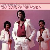 Little More Time: Very Best of Chairmen of The