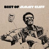 Best Of Jimmy Cliff (12 Classics 1969-1981)