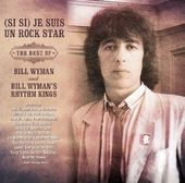 (Si Si) Je Suis Un Rock Star: The Best of Bill