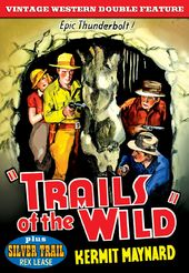 Trails of the Wild (1935) / The Silver Trail