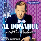 The Solid Swing of Al Donahue & His Orchestra