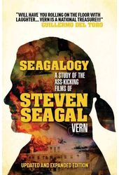 Seagalogy: A Study of the Ass-Kicking Films of