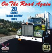 On the Road Again: 20 Great Truck Drivin' Hits