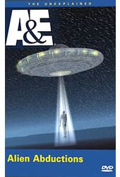The Unexplained - Alien Abductions
