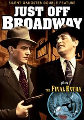 Just Off Broadway (1929) (Silent) / The Final
