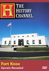 History Channel: Fort Knox: Secrets Revealed