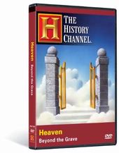 The History Channel - Heaven Beyond the Grave