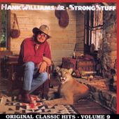 Strong Stuff: Original Classic Hits, Volume 9