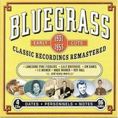Bluegrass Early Cuts 1931-1953: Classic