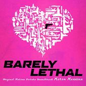 Barely Lethal (Original Motion Picture Soundtrack)