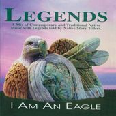 Legends Project: I Am an Eagle (2-CD)