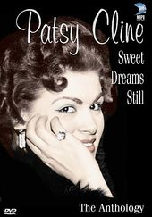 Patsy Cline - Sweet Dreams Still: The Anthology