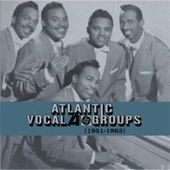Atlantic Vocal Groups (1951 - 1963) [Import]