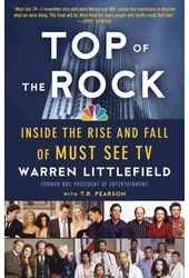 Top of the Rock: Inside the Rise and Fall of Must