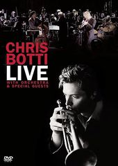 Chris Botti - Live with Orchestra & Special Guests