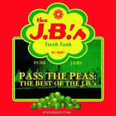 Pass The Peas: Best of The JB's